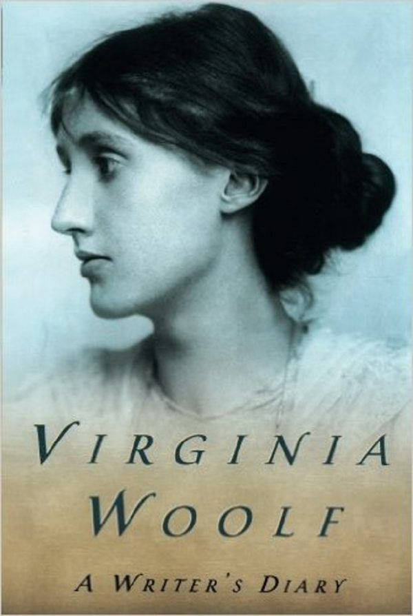 Virginia Woolf A Writer's Diary