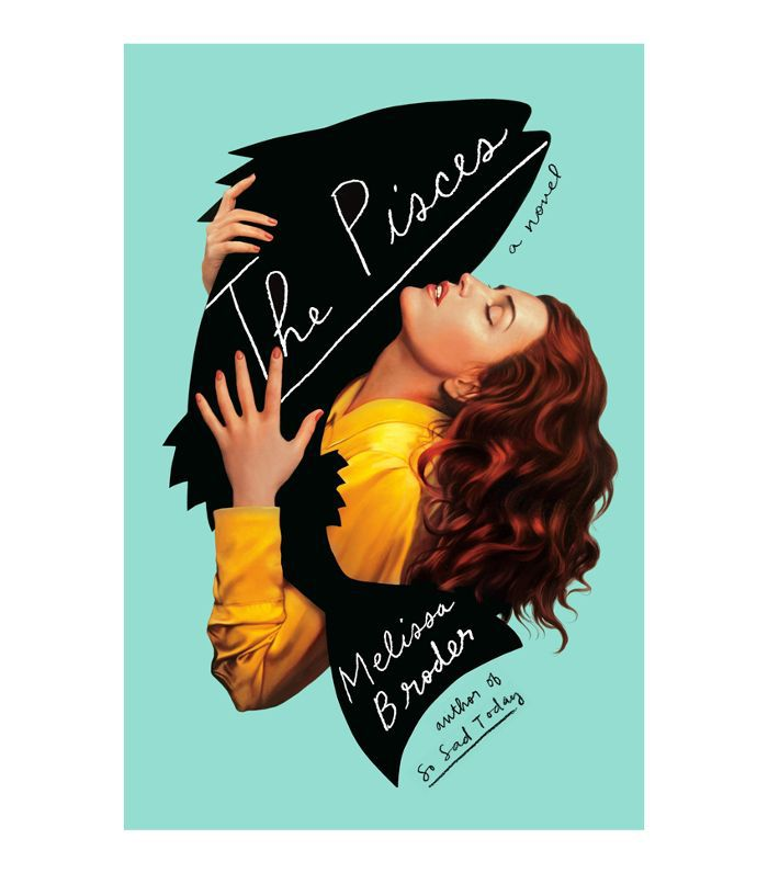 Melissa Broder The Pisces Best Books for Long Flights