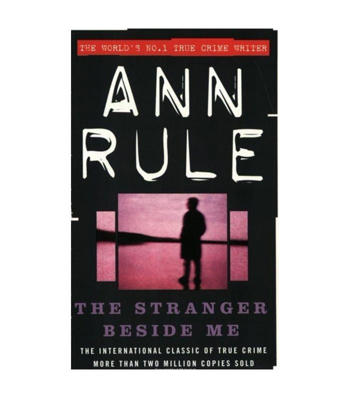 The Stranger Beside Me by Anne Rule