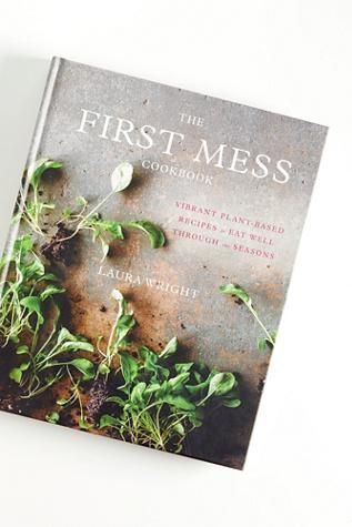 The First Mess Cookbook by Free People