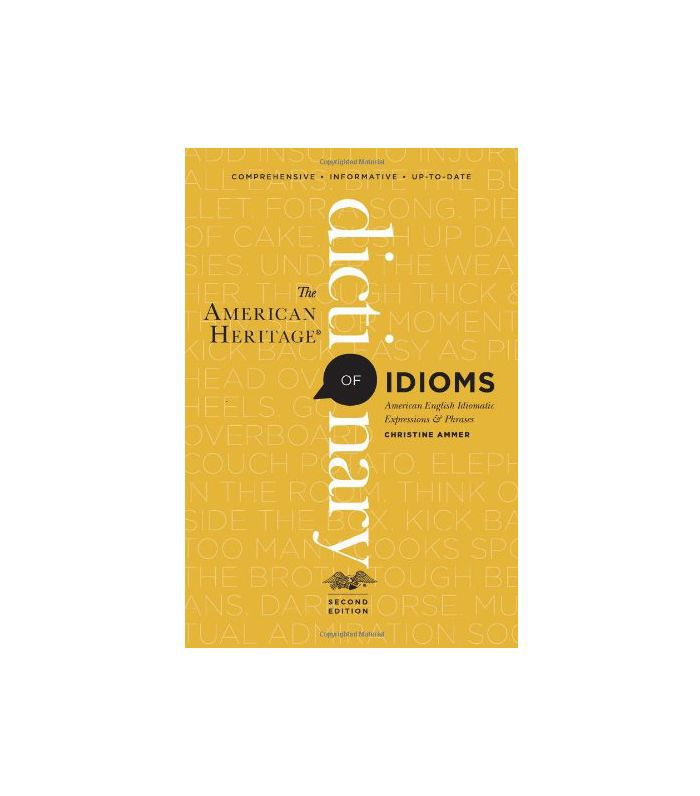 The American Heritage Dictionary of Idioms por Christine Ammer