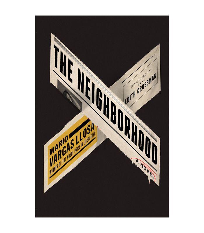 The Neighborhood by Mario Vargas Llosa