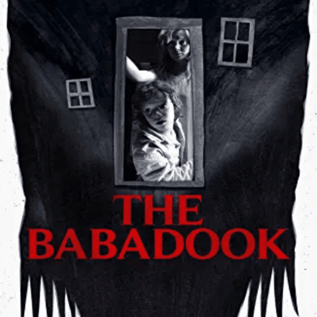 The foreign horror film, The Babadook.