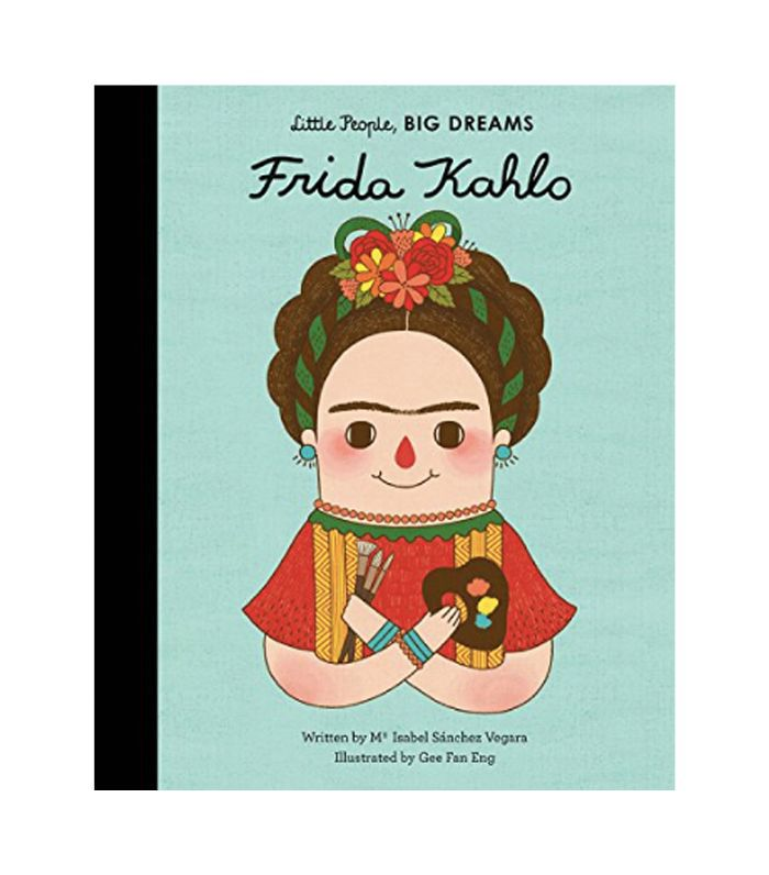 Isabel Sanchez Vegara Little People, Big Dreams: Frida Kahlo
