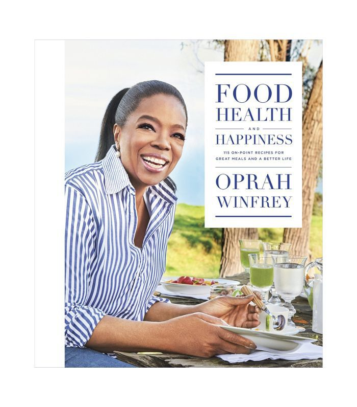 Oprah Winfrey Food, Health, and Happiness
