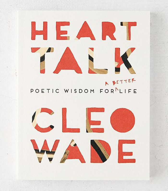 Heart Talk: Poetic Wisdom for a Better Life By Cleo Wade