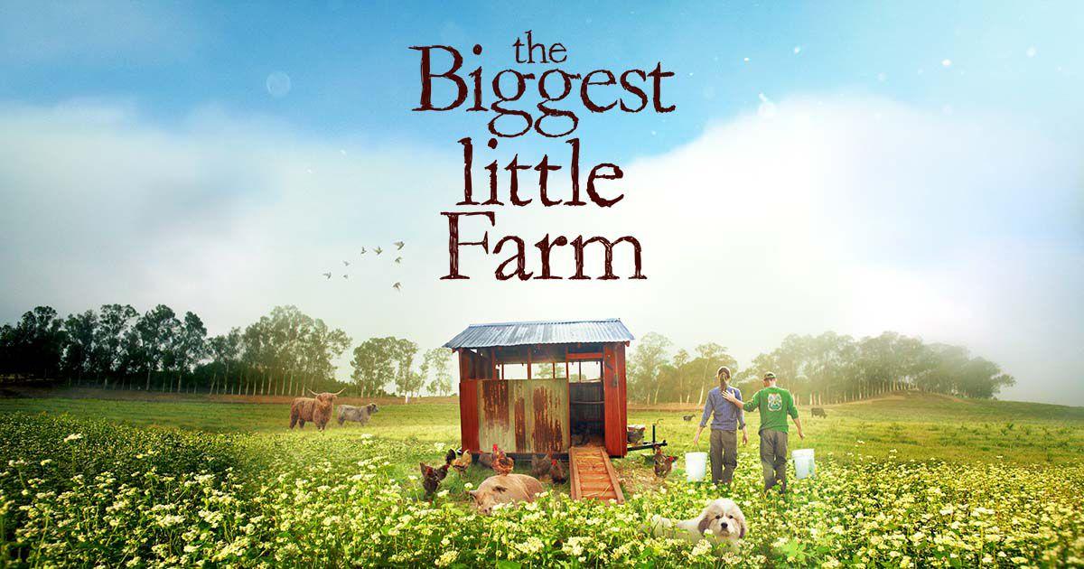 The Biggest Little Farm documentary poster