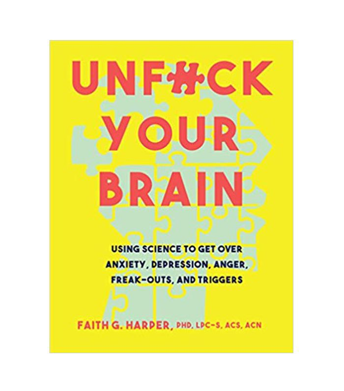 Unf#ck Your Brain by Faith Harper