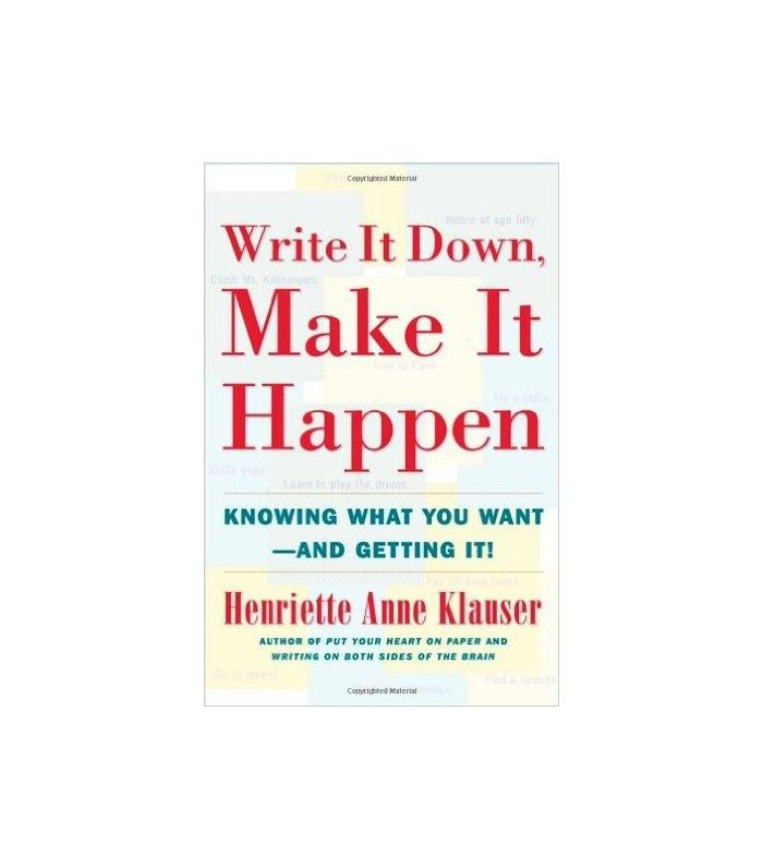 Henriette Anne Klauser Write It Down, Make It Happen