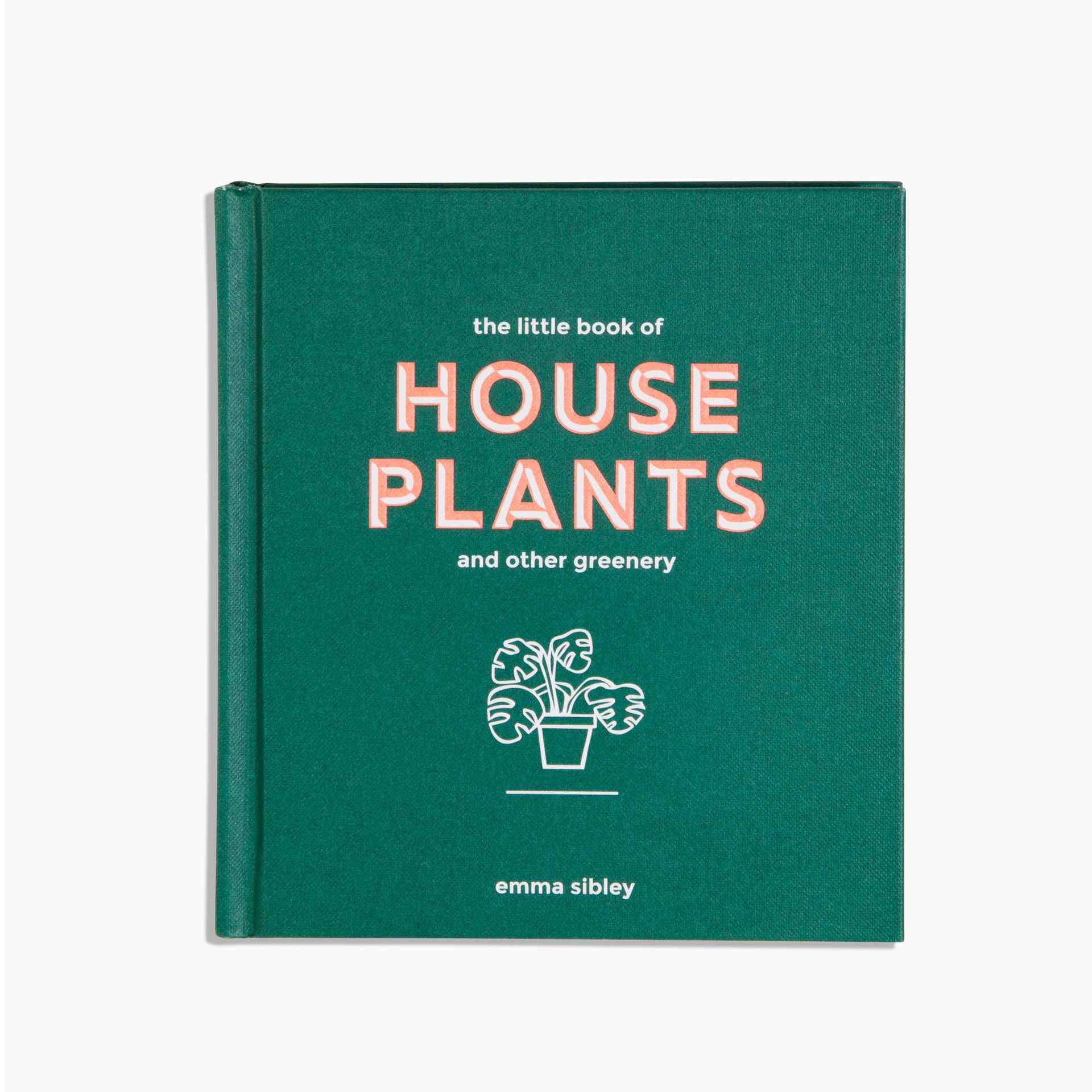 The Little Book of Houseplants and Other Greenery