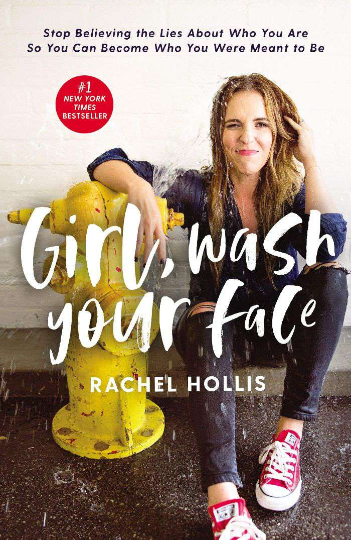Rachel Hollis Girl, Wash Your Face