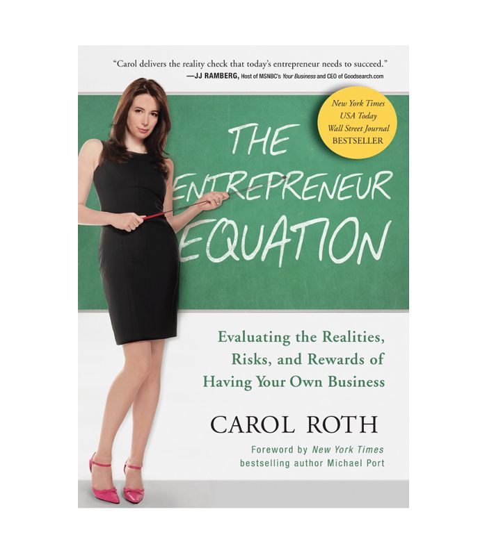 The Entrepreneur Equation by Carol Roth