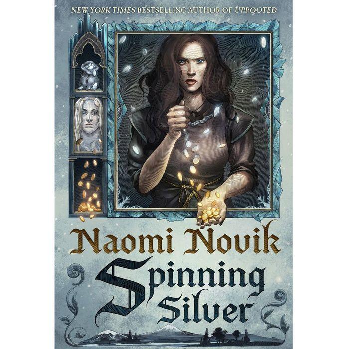 Spinning Silver de Naomi Novik