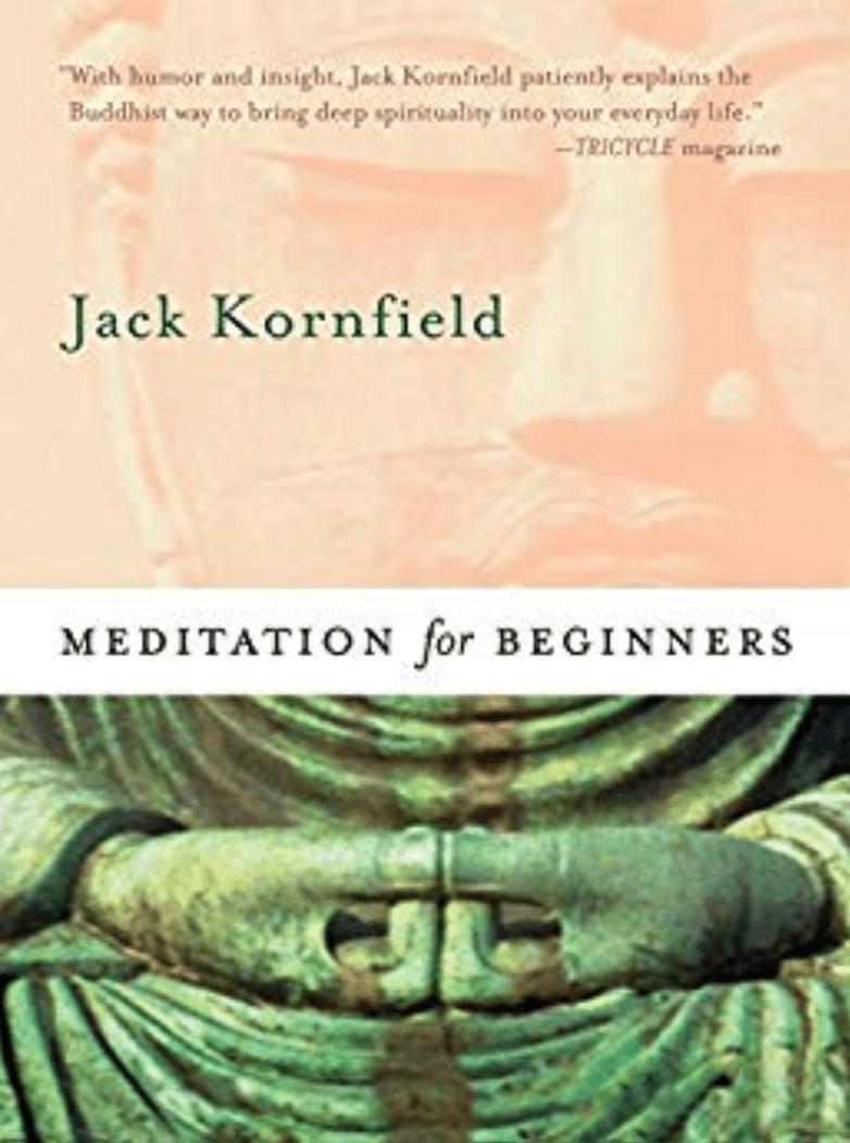 Meditación para principiantes de Jack Kornfield