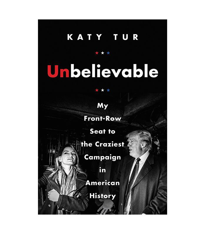 Katy Tur Unbelievable