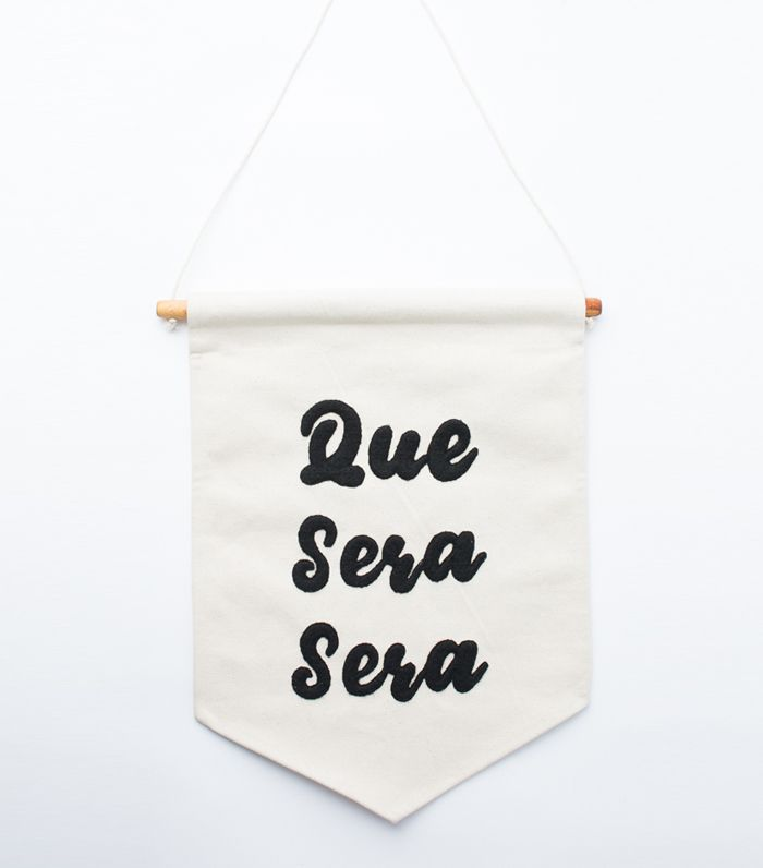 Uncommon James Que Sera Sera Message Banner