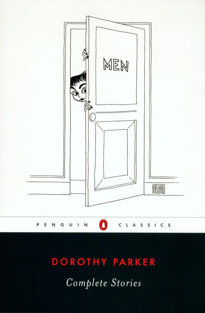 Dorothy Parker Complete Stories—Classic Short Stories
