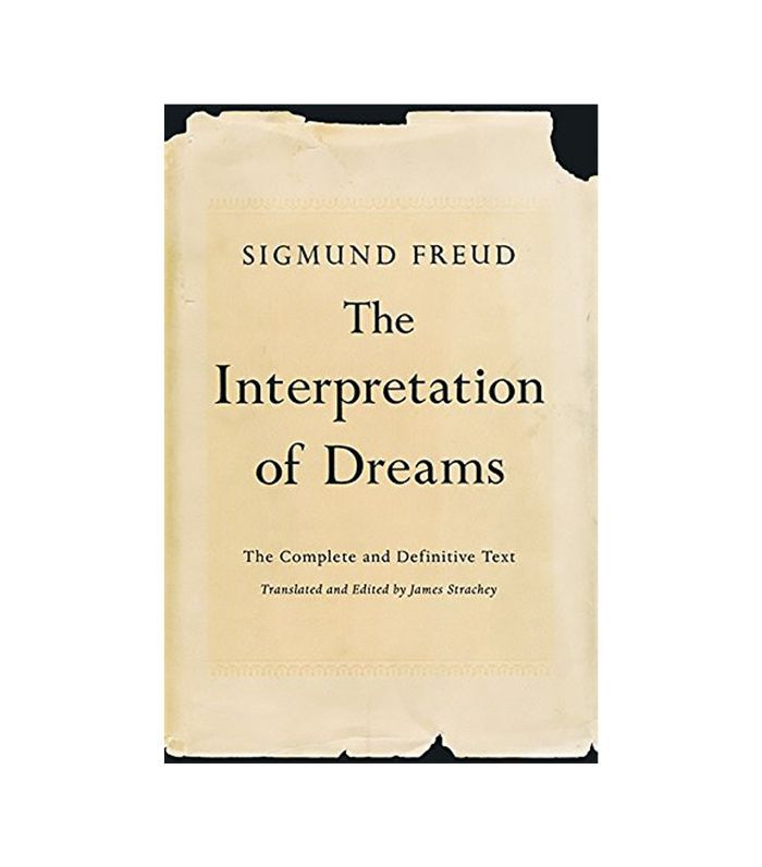 The Interpretation of Dreams: The Complete and Definitive Text by Sigmund Freud Books About Dreams
