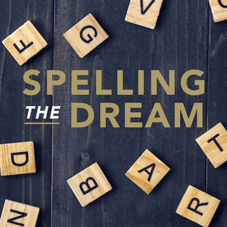 Spelling the Dream poster
