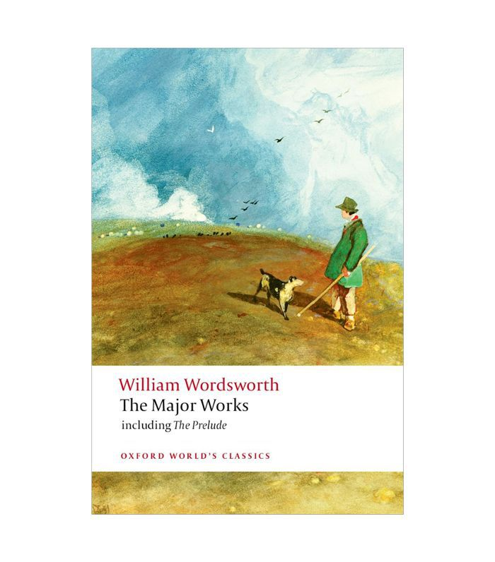William Wordsworth The Major Works