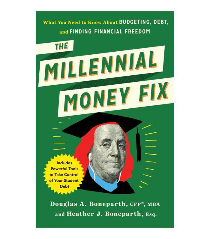 The Millennial Money Fix by Douglas Boneparth and Heather Boneparth