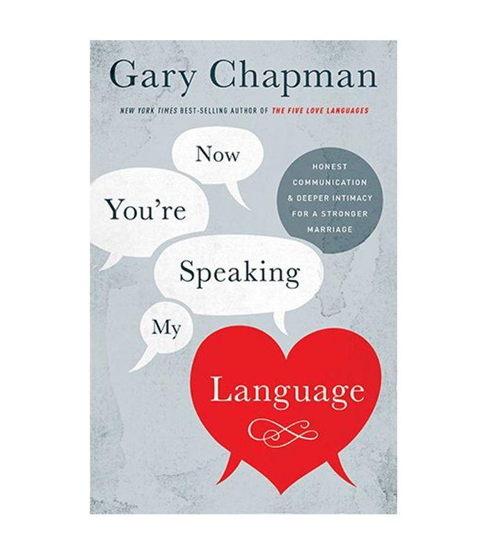 Ahora estás hablando mi idioma por Gary Chapman