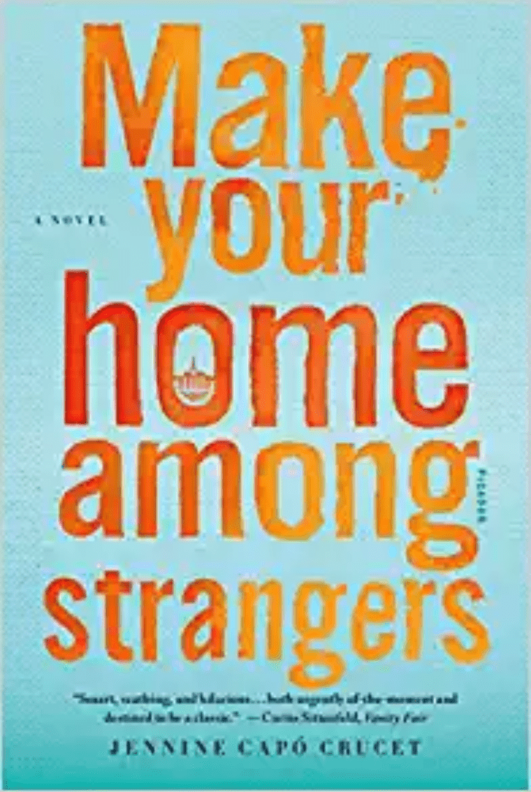 Make Your Home Among Strangers by Jennine Capó Crucet book cover