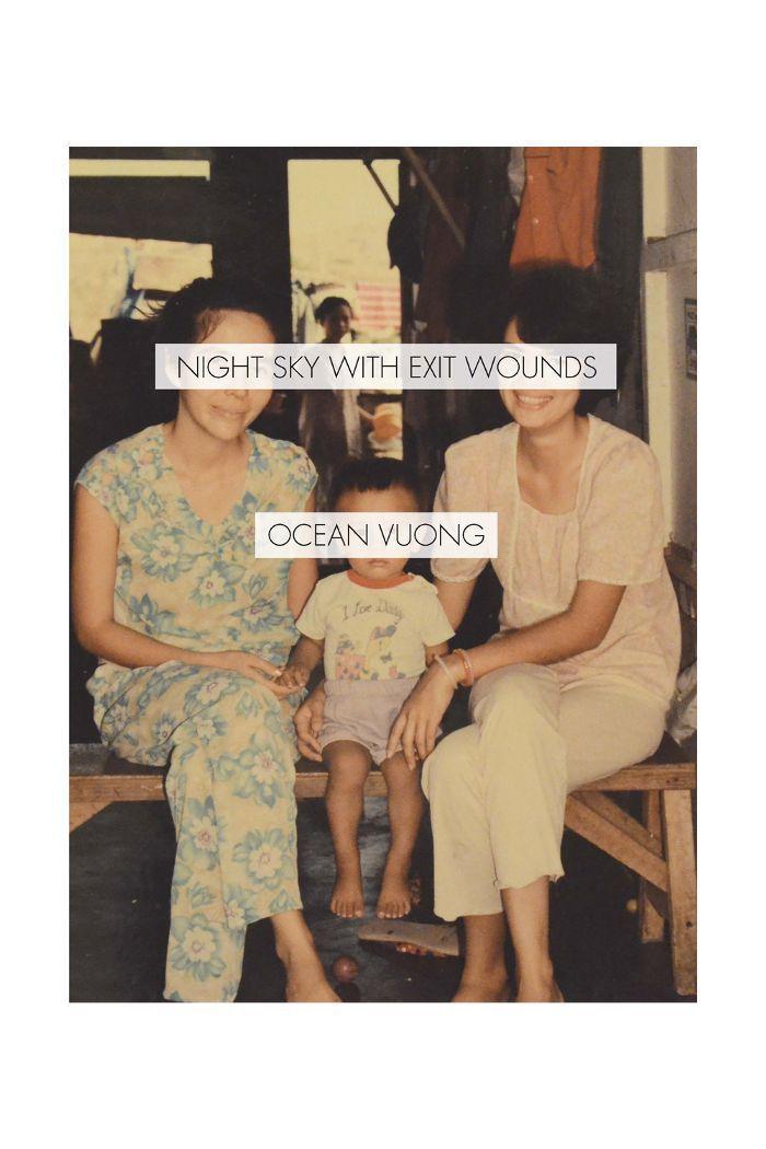 """""""Cielo nocturno con heridas de salida"""" de Ocean Vuong"""