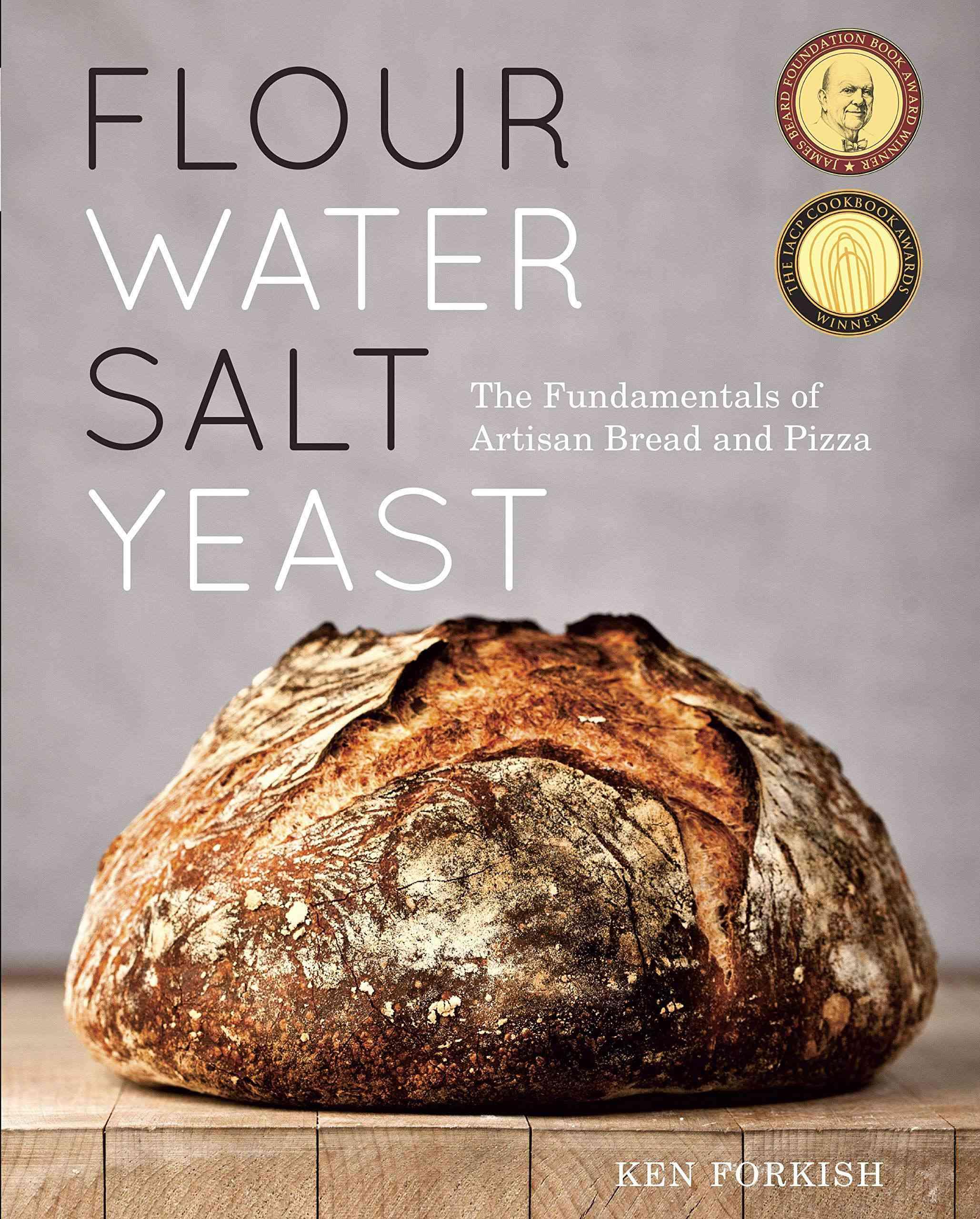 Flower Water Salt Yeast by Ken Forkish