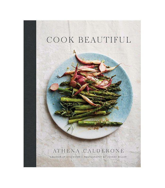 Cook Beautiful by Athena Calderone