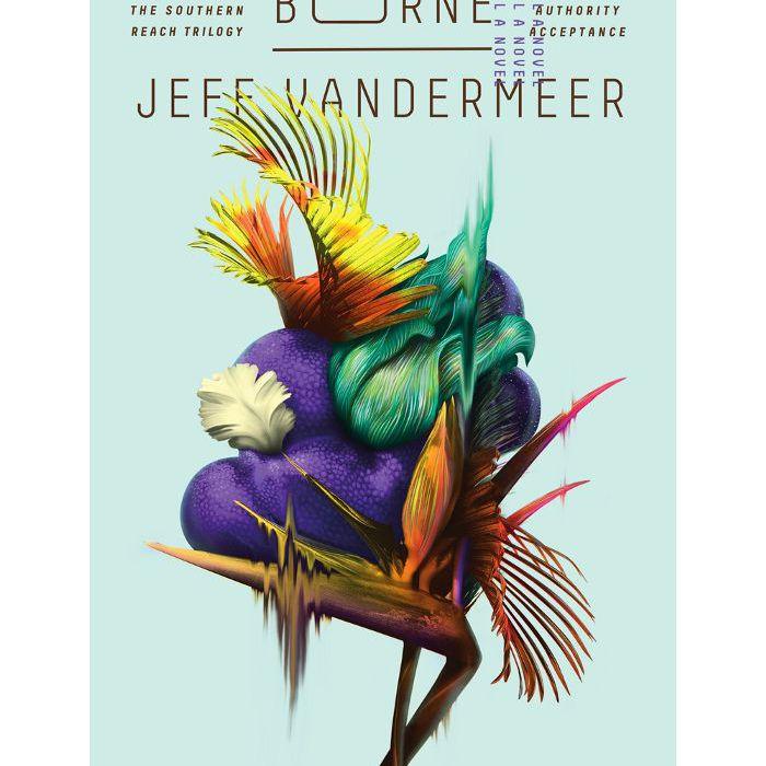 """""""Borne"""" de Jeff Vandermeer"""