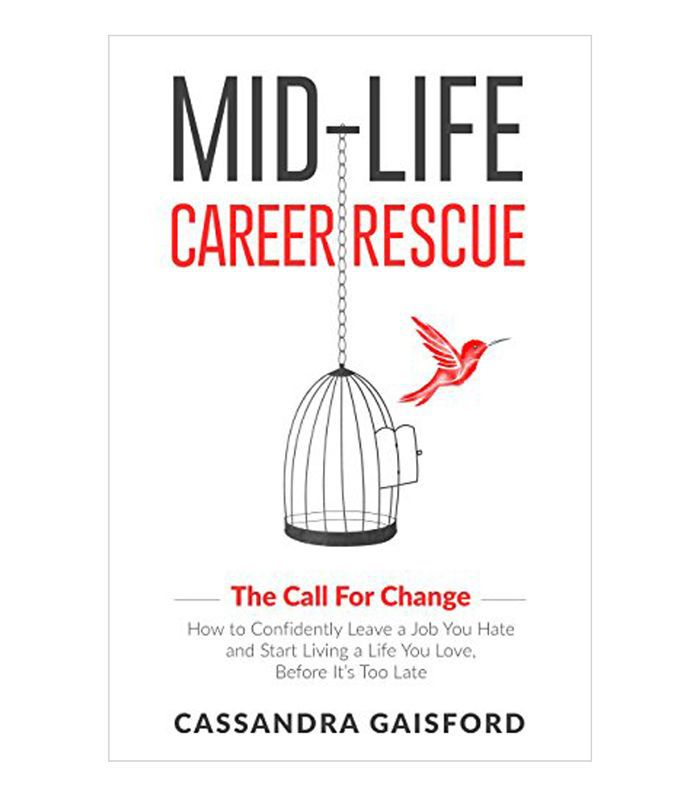 Mid-Life Career Rescue by Cassandra Gaisford