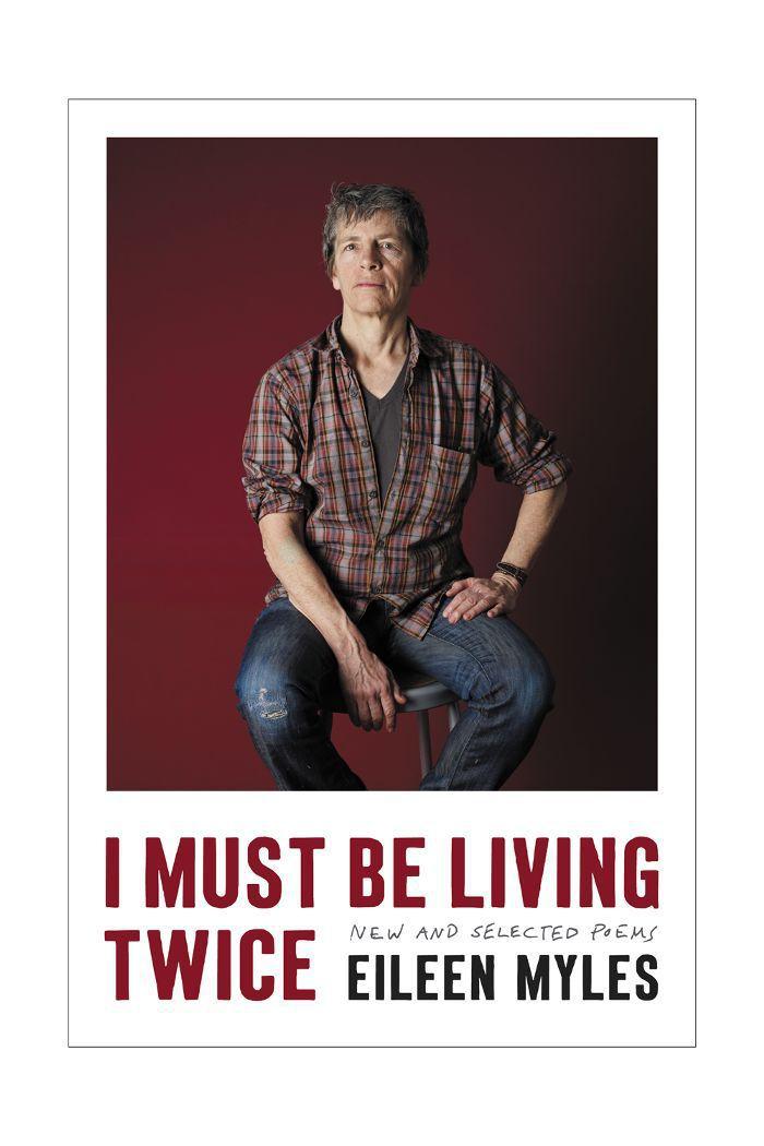 """""""Debo estar viviendo dos veces"""" por Eileen Myles"""
