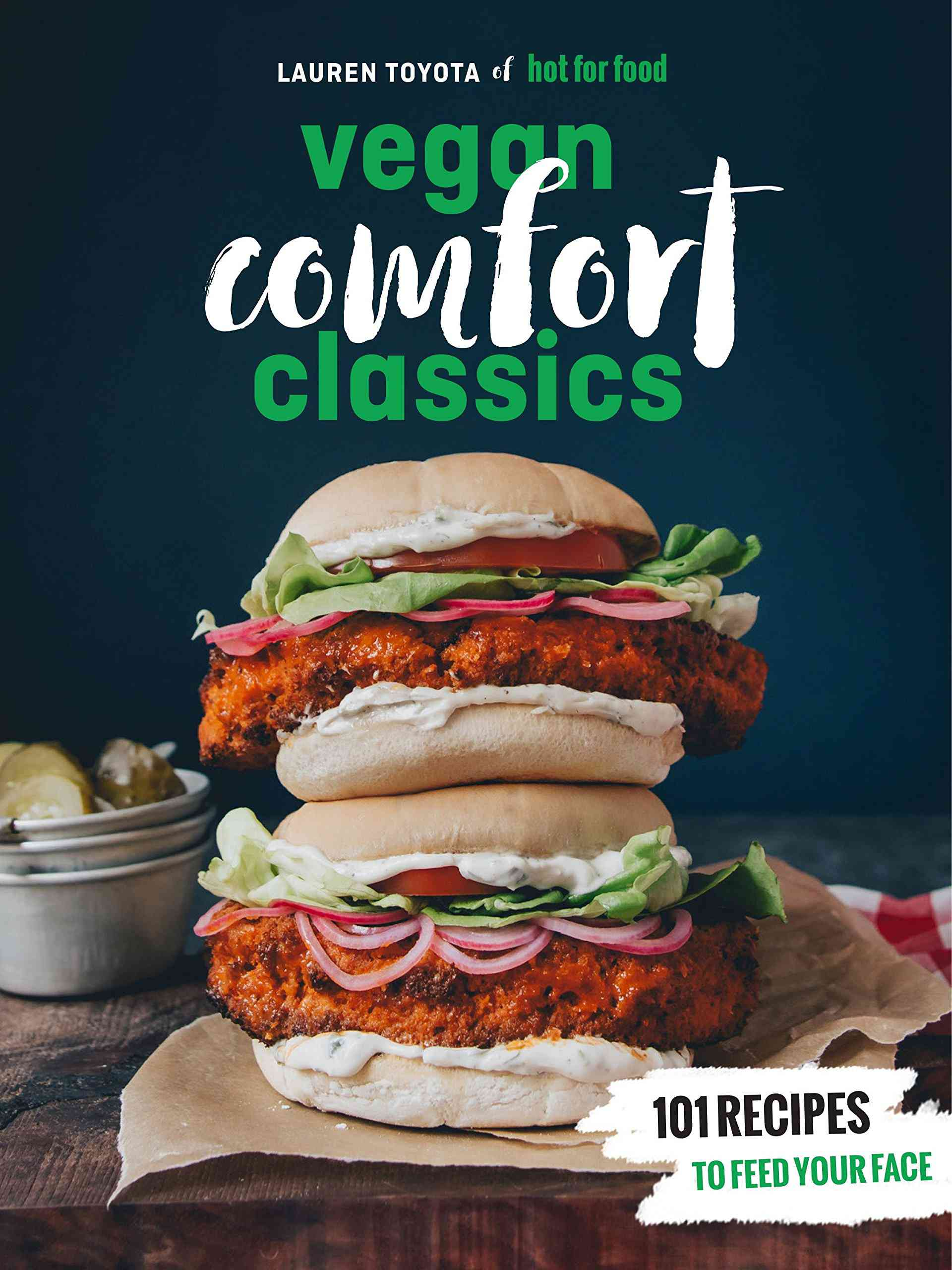 Hot for Vegan Comfort Classics
