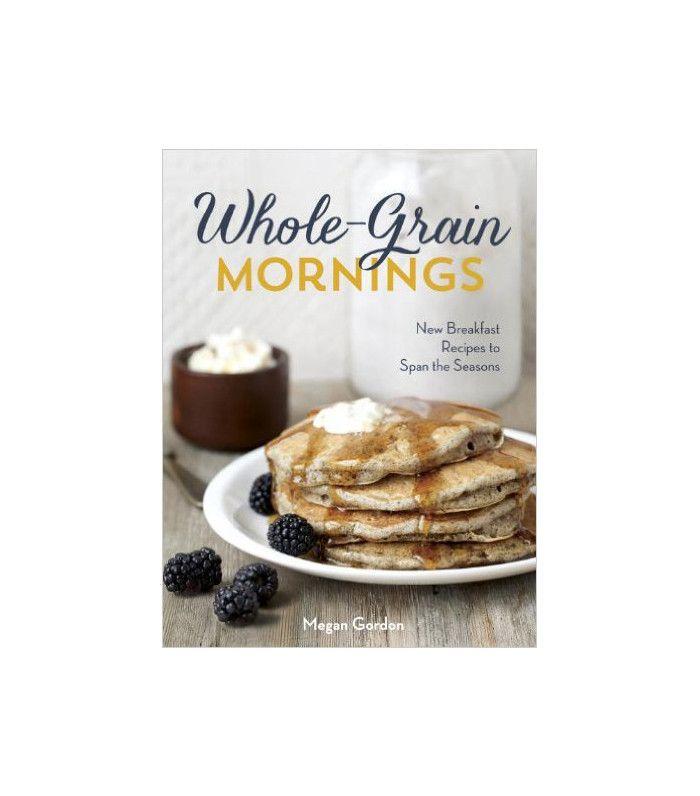 Megan Gordon Whole Grain Mornings